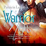 Warrior Nights : The Armadillo Series | Patricia Logan