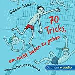 70 Tricks, um nicht baden zu gehen | Gideon Samson