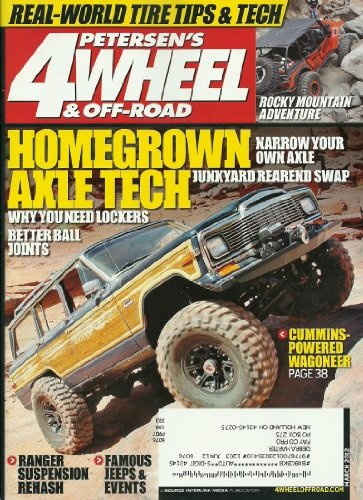 Petersen's 4 Wheel & Off Road Magazine March 2012 Famous Jeeps & Events, Cummins Powered Wagoneer, Homegrown Axle Tech (Off Road Wagoneer)