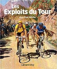Les Exploits du Tour par Jean-Paul Ollivier