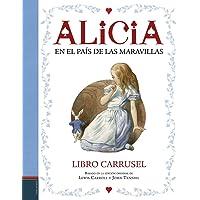 Alicia en el País de las Maravillas: Libro carrusel (Álbumes ilustrados)