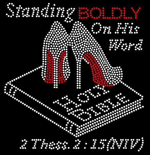 Standing BOLDLY on his word Holy Bible Heels Stiletto Rhinestone Transfer -