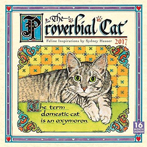 Read Online The Proverbial Cat 2017 Wall Calendar PDF