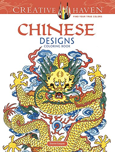 Creative Haven Chinese Designs Coloring Book (Creative Haven Coloring Books)