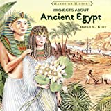 Projects about Ancient Egypt, David C. King, 0761422587