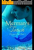 Merman's Touch (Merman's Kiss, Book 2)