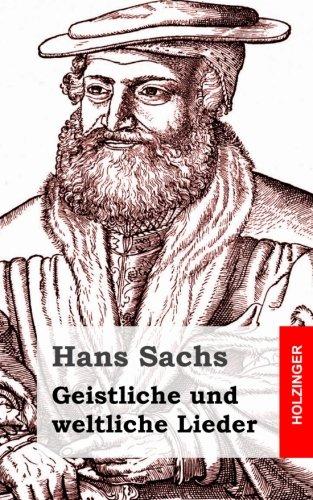 Geistliche und weltliche Lieder (German Edition)