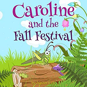 Caroline and the Fall Festival Audiobook