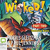 Wicked! Part One: The Slobberers | Morris Gleitzman, Paul Jennings