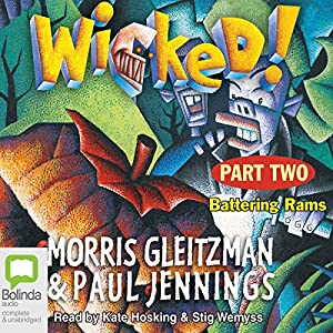 Wicked! Part One Audiobook