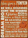 Advice from a Pumpkin Metal Sign, Harvest, Fall, Autumn, Halloween
