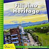 Filipino Heritage (21st Century Junior Library: Celebrating Diversity in My Classroom)