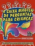 capa de A Caixa Mágica de Perguntas Para Crianças