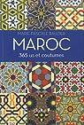 Maroc, 365 us et coutumes par Rauzier
