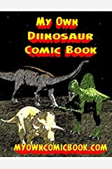 My Own Dinosaur Comic Book Paperback