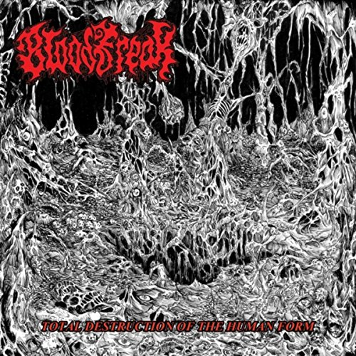 Blood Freak - Total Destruction Of The Human Form - FLAC - 2017 - BELLUM Download