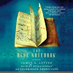 The Blue Notebook: A Novel | James Levine
