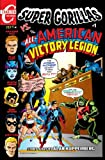Super Gorillas vs the All-American Victory Legion #1