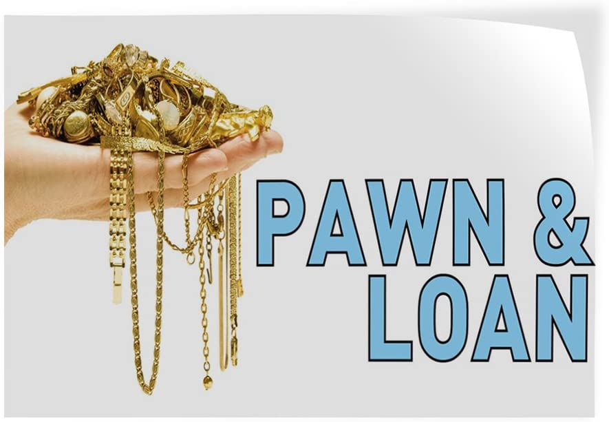 69inx46in Decal Sticker Multiple Sizes Pawn /& Loan #5 Business Pawn Loan Outdoor Store Sign White One Sticker
