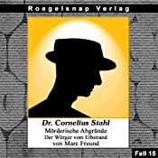 Der Würger vom Elbstrand (Dr. Cornelius Stahl - Mörderische Abgründe 15) | Marc Freund