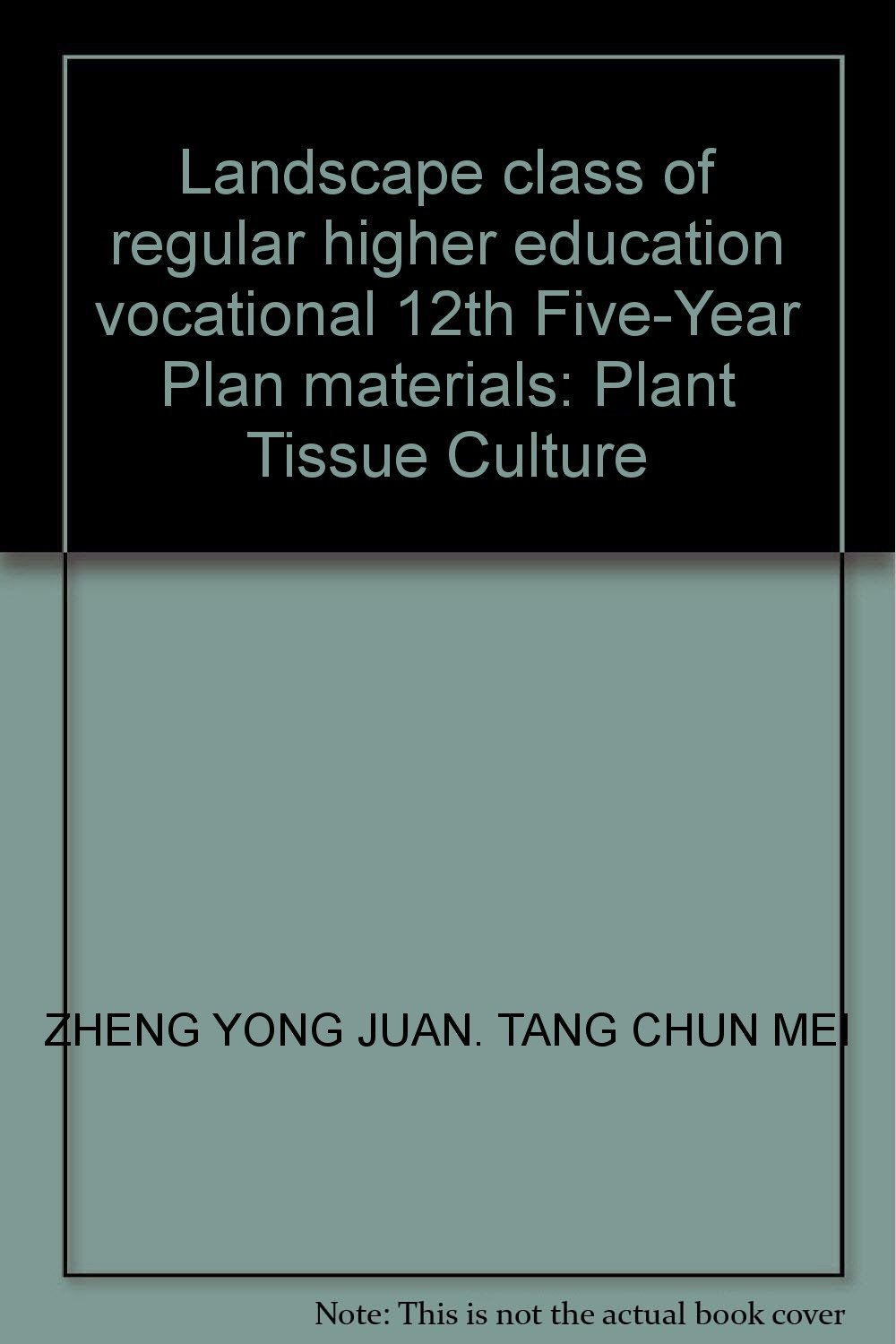 Download Landscape class of regular higher education vocational 12th Five-Year Plan materials: Plant Tissue Culture pdf epub