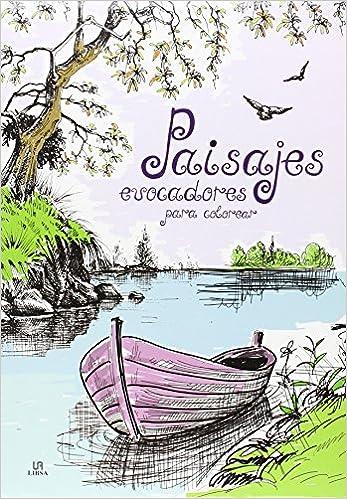 PAISAJES EVOCADORES PARA COLOREAR (COLOREABLES MAGICOS): Amazon.co ...