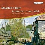 In unnütz toller Wut | Maarten 't Hart