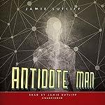 Antidote Man   Jamie Sutliff
