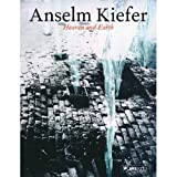 Anselm Kiefer : Heaven and Earth, Kiefer, Anselm and Auping, Michael, 0929865243