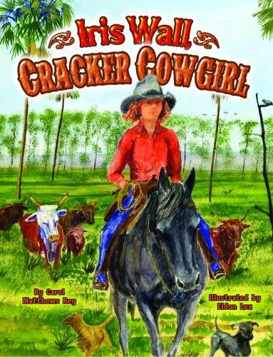 Eldon Wall - Iris Wall, Cracker Cowgirl