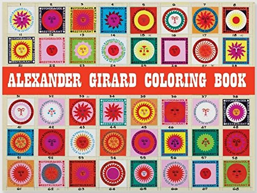 Bring Home The Illustrative Magic Of Alexander Girard With This Coloring Book That Transforms Some His Work Into Simple Line Art To Color