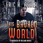 This Broken World: Vesik Book 4 | Eric Asher