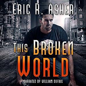 This Broken World Audiobook