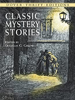 Classic Mystery Stories (Dover Thrift Editions) by [Poe, Edgar Allan, Charles Dickens, Jack London]