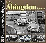 MG's Abingdon Factory, Brian Moylan, 184584114X