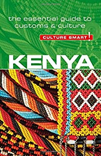 Book Cover: Kenya - Culture Smart!: The Essential Guide to Customs & Culture