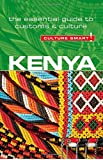 Kenya - Culture Smart! The Essential Guide to Customs & Culture