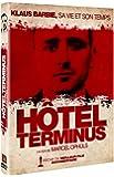 Hôtel Terminus - Klaus Barbie, sa vie et son temps