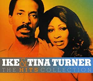 The Hits Collection - Ike & Tina Turner