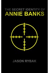 The Secret Identity of Annie Banks (Mondial Book 2) Kindle Edition