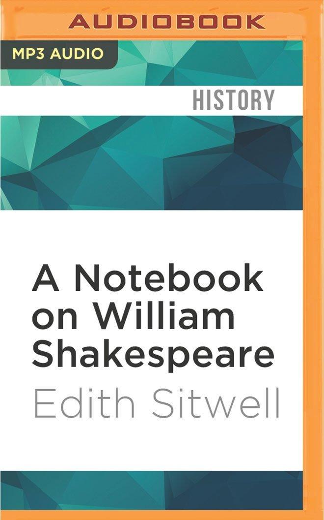 A Notebook on William Shakespeare (Bloomsbury Reader)
