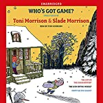 Who's Got Game? | Toni Morrison,Slade Morrison