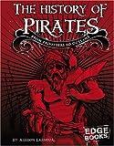 The History of Pirates, Allison Lassieur, 0736864237