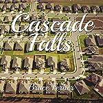 Cascade Falls | Bruce Ferber