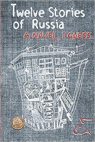 Book Twelve Stories of Russia: A novel, I guess