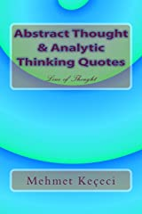 Abstract Thought & Analytic Thinking Quotes (Line of Thought Series Book 1) Kindle Edition