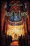 A Soul for Tsing, Chris A. Jackson, 1419628585