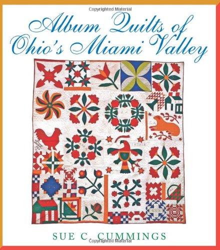 Album Quilts of Ohio's Miami Valley (Ohio Quilt Series) pdf epub
