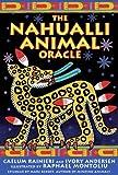 The Nahualli Animal Oracle, Caelum Rainieri and Ivory Andersen, 1591430178