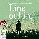 Line of Fire | Ian Townsend